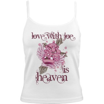 Love With Joe Is Heaven