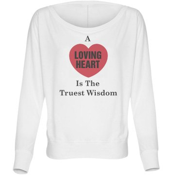 Loving Heart Quote Bella Flowy Lightweight Long Sleeve Dolman