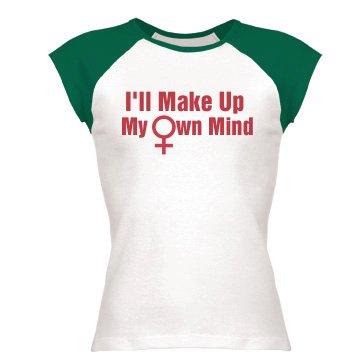 Make Up My Own Mind