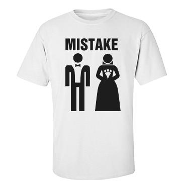 Mistake Marriage  Unisex Basic Port & Company Essential Tee