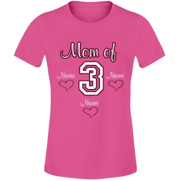Mom Of Three Tee Misses Fit Anvil Lightweight Fashion Tee