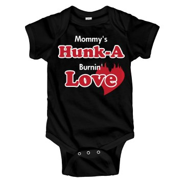 Mommy's Hunk A Love