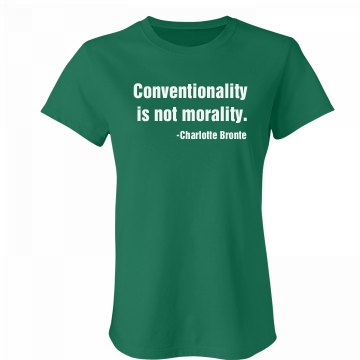 Morality Quote Junior Fit Bella Favorite Tee