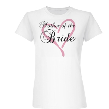 Mother Of The Bride Heart Junior Fit Basic Bella Favorite Tee