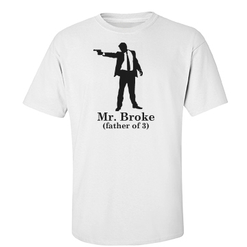 Mr. Broke Dad Unisex Basic Port & Co