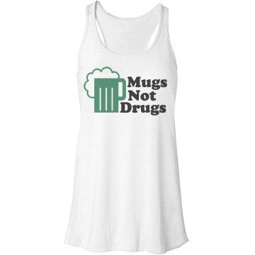 Mugs Not Drugs Bella Flowy Lightweight Racerback Tank Top