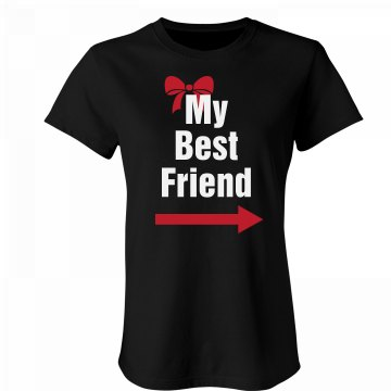 My Best Friend Left Junior Fit Bella Favorite Tee