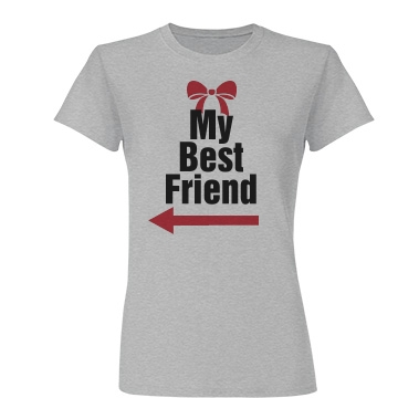 My Best Friend Right Junior Fit Basic Tultex Fine Jersey Tee