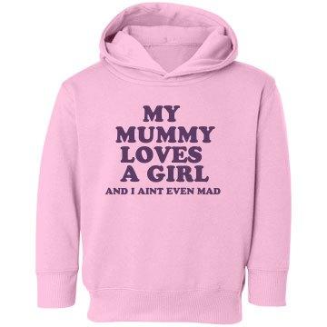 My Mummy Love Hoodie