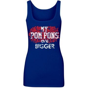 My Pom Pons Are Bigger