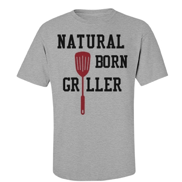 Natural Born Griller Tee Unisex Basic Port & Company Essential Tee