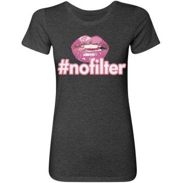 No Filter Hashtag