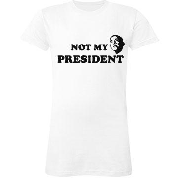 Not My President Junior Fit LA T Fine Jers