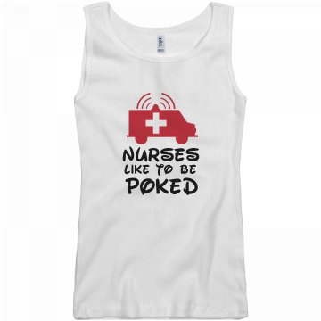 Nurses like to be poked