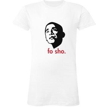Obama Fo Sho
