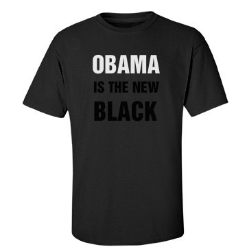 Obama is the New Black