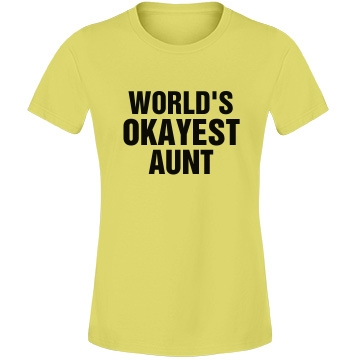 Okayest Aunt Misses Re
