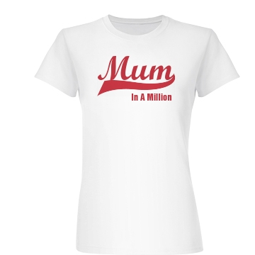 One In A Million Mum Mom Junior Fit Basic Bella Favorite Tee