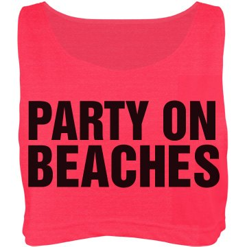 Party On Bitc ...Beaches