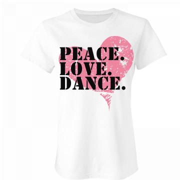 Peace Love Dance T Junior Fit Bella Favorite Tee