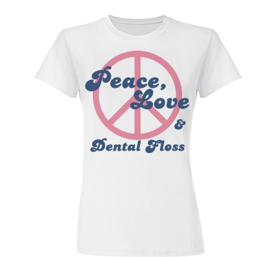 Peace, Love, Dental Floss Junior Fit Basic Tultex Fin