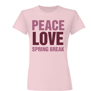 Peace Love Spring Break Junior Fit Basic Bella Favorite Tee
