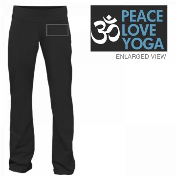 Peace Love Yoga Pants Junior Fit Bella F