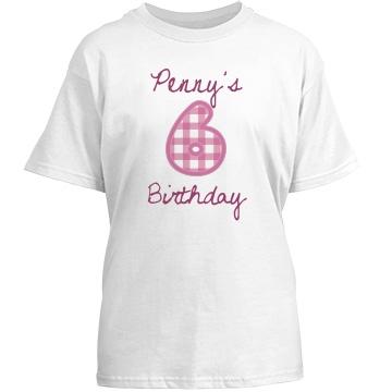 Penny's 6 Birthday Tee