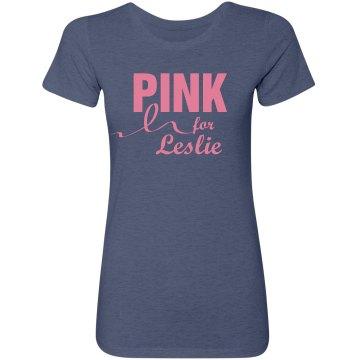 Pink For Leslie