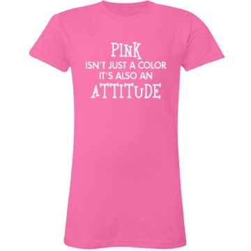 Pink Is An Attitude