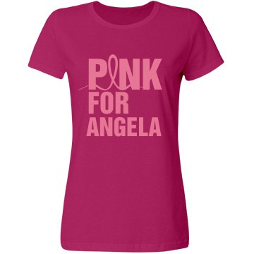 Pink Ribbon For Angela