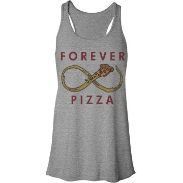Pizza Is Forever Bella Flowy Lightweight Racerback Tank Top