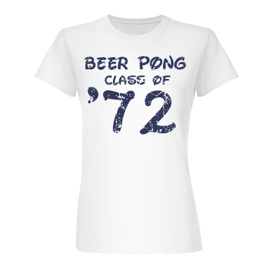 Pong Class Of '72 Junior Fit Basic Bella Favorite Tee