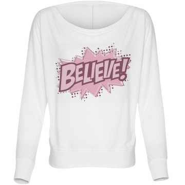 Pow Believe In A Cure Bella Flowy Lightweight Long Sleeve Dolman Tee
