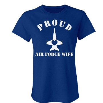 Proud Air Force Wife Junior Fit Bella Favorite Tee
