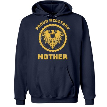 Proud Military Mom Hoodie Unisex Hanes Ultimate Cotton Heavyweight Hoodie