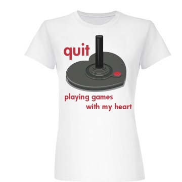 Quit Playing Games  Junior Fit Basic Bella Favorite Tee