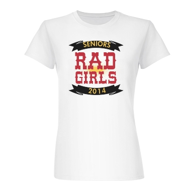 Rad Girls Senior Year Junior Fit Basic Bella Favorite Tee