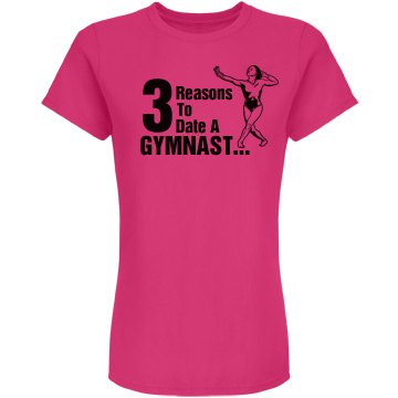Reasons to Date Gymnasts Junior Fit American Apparel Fine Jersey Tee