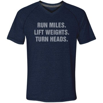Run Miles, Lift Weights