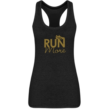 Run More!