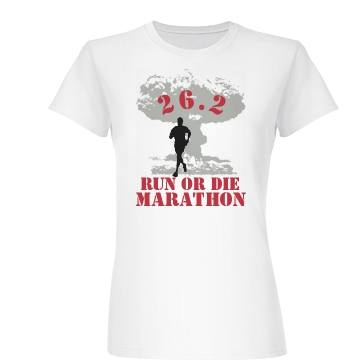Run Or Die Junior Fit Basic Bella Favorite Tee