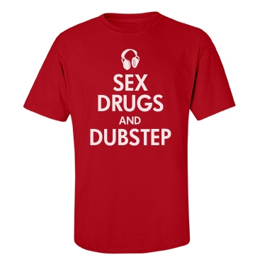 Sex Drugs & Dubstep Unisex Gildan Heavy Cotton Crew Neck Tee