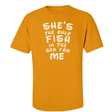 She's The Only Fish  Unisex Gildan Heavy Cotton Crew Neck Tee