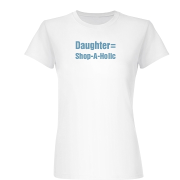 Shop A Holic Daughter Tee Junior Fit Basic Bella Favorite Tee