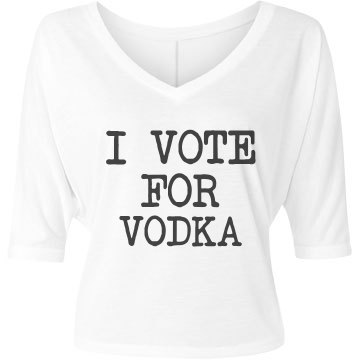 Simple Vote For Vodka Bella Flowy Lightwe