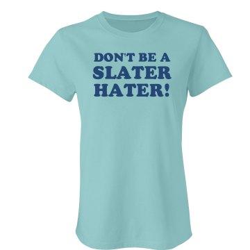 Slater Hater