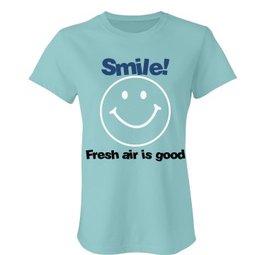 Smile For Fresh Air! Junior Fit Bella Favorite Tee