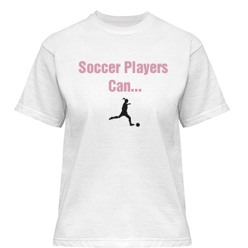 Soccer Players Can... Misses Relaxed Fit Basic Gildan Heavy Cotton Tee