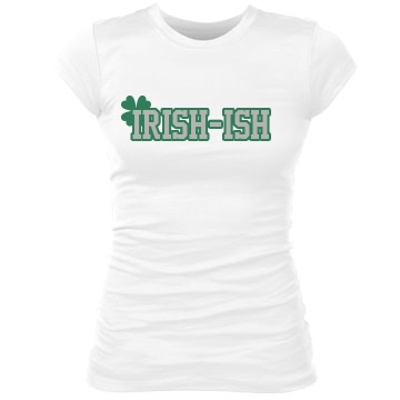 St. Patrick's Irish-ish Junior Fit Bella Sheer Longer Length Rib Tee